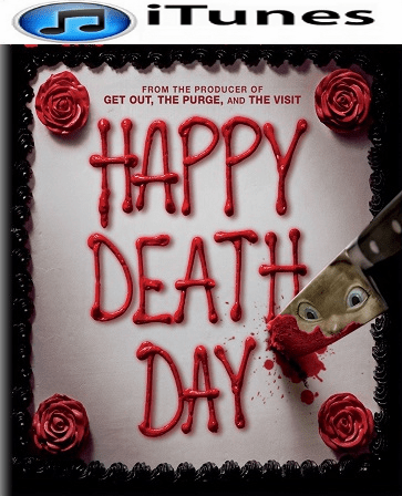 Happy Death Day HD iTunes Code     (PRE-ORDER WILL EMAIL ON OR BEFORE 1-16-18 AT NIGHT)