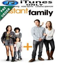 Instant Family HD iTunes Code (PRE-ORDER WILL EMAIL ON OR BEFORE BLU RAY RELEASE