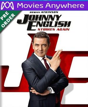 Johnny English Strikes Again HD UV or iTunes Code via MA (PRE-ORDER WILL EMAIL ON OR BEFORE BLU RAY RELEASE)