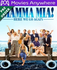 Mamma Mia! Here We Go Again HD UV or iTunes Code via MA (PRE-ORDER WILL EMAIL ON OR BEFORE BLU-RAY RELEASE DATE)