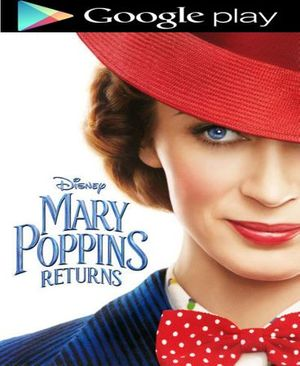 Mary Poppins Returns 2018 HD Google Play Code