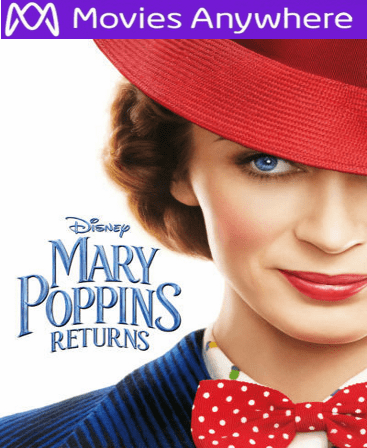 Mary Poppins Returns 2018  HD UV or iTunes Code via MA