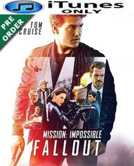 Mission Impossible Fallout iTunes 4K Code (PRE-ORDER WILL EMAIL ON OR BEFORE BLU-RAY RELEASE DATE)
