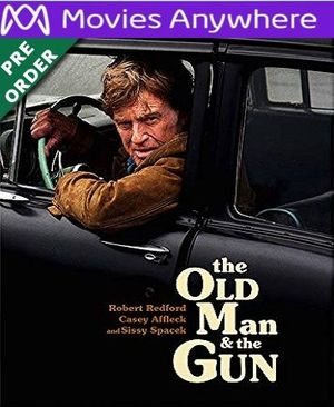 Old Man And The Gun  HD UV or iTunes Code via MA (PRE-ORDER WILL EMAIL ON OR BEFORE BLU RAY RELEASE)