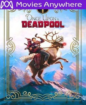 Once Upon A Deadpool HD UV or iTunes Code via MA
