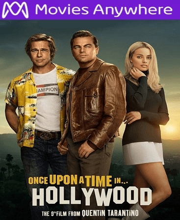 Once Upon A Time In Hollywood HD Vudu Ports To Movies Anywhere & iTunes