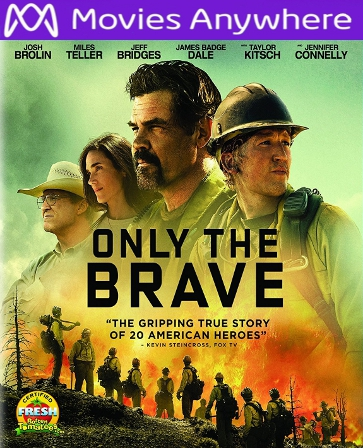 Only the Brave HD UV or iTunes Code via Movies Anywhere