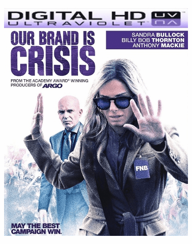 Our Brand Is Crisis HD Digital Ultraviolet UV Code