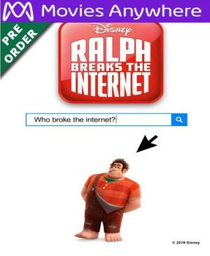 Ralph Breaks The Internet  HD UV or iTunes Code via MA (PRE-ORDER WILL EMAIL ON OR BEFORE BLU RAY RELEASE)