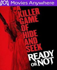 Ready or Not HD Vudu or iTunes Code via MA (PRE-ORDER WILL EMAIL BETWEEN Dec. 3 - 5)
