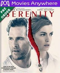 Serenity 2019 HD UV or iTunes Code via MA (PRE-ORDER WILL EMAIL ON OR BEFORE BLU RAY RELEASE)