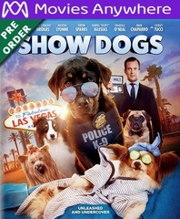 Show Dogs HD UV or iTunes Code via MA (PRE-ORDER WILL EMAIL ON OR BEFORE 8-21-18)