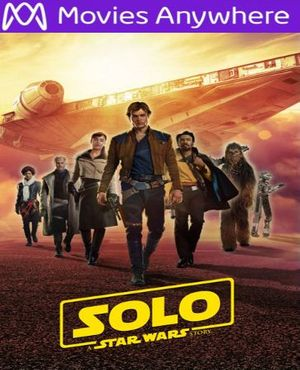 Solo: A Star Wars Story HD UV or iTunes Code via MA
