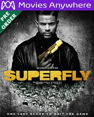 Superfly HD UV or iTunes Code via MA (PRE-ORDER WILL EMAIL ON OR BEFORE 9-11-18)