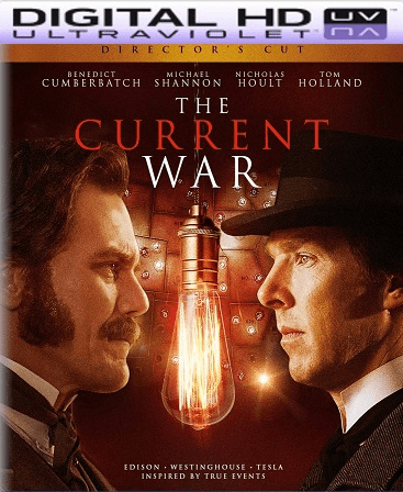 The Current War HD Vudu Ports To Movies Anywhere & iTunes (Insta Watch)