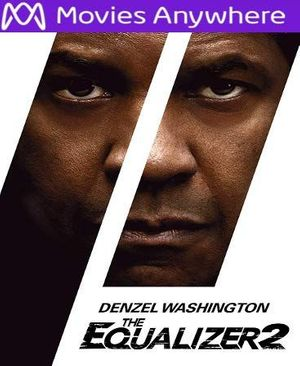 The Equalizer 2 HD UV or iTunes Code via MA