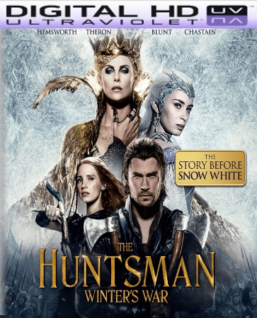 The Huntsman: Winter's War - Extended Edition HD Digital Ultraviolet UV Code