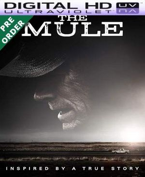 The Mule HD VUDU UV Code (PRE-ORDER WILL EMAIL ON OR BEFORE BLU RAY RELEASE)