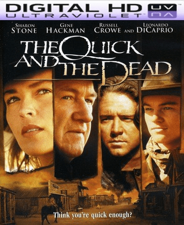 The Quick and the Dead HD Vudu Ports To Movies Anywhere & iTunes (Insta Watch)