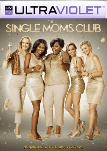 The Single Moms Club Digital SD Ultraviolet UV Code