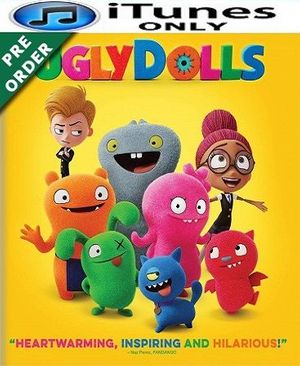 UglyDolls HD iTunes Code (PRE-ORDER WILL EMAIL ON OR BEFORE BLU RAY RELEASE)