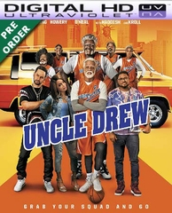 Uncle Drew HD UV Ultraviolet Code (PRE-ORDER WILL EMAIL ON OR BEFORE 9-25-18)