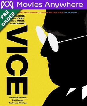 Vice  (2018) HD UV or iTunes Code via MA (PRE-ORDER WILL EMAIL ON OR BEFORE BLU RAY RELEASE)