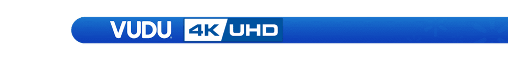 4K Movies Anywhere / VUDU