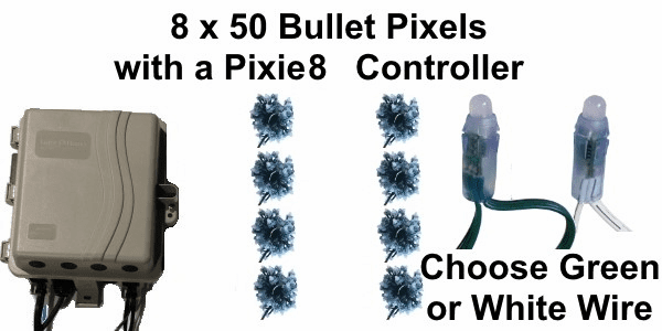 12V - 8x50 Bullet Pixel String Package with Pixie8 Controller