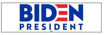 """Biden for President 2020 Bumper Sticker 3 x 10"""" - Practice Social Distancing but send a message wherever you go with your car!"""