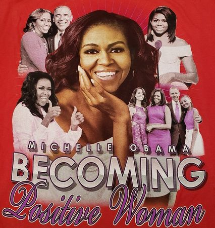 "Michelle Obama ""Becoming"" Positive Women T-Shirt Black New! Michelle Obama ""Becoming"" Positive Women T-Shirt RED"