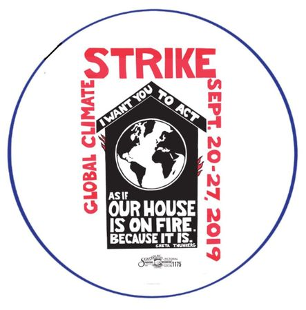 """Climate Strike Our House Is On Fire 3"""" Button"""