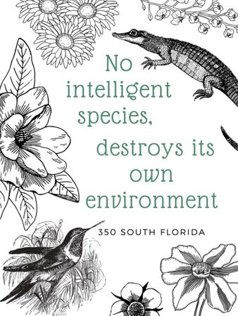 No Intelligent Species Destroys Its Own Environment