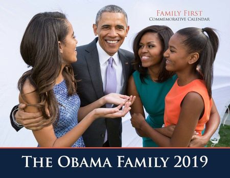 2019 Obama Family (Family First) 13 Month Calendar