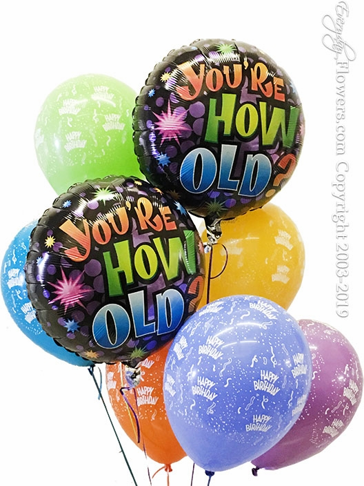 You're How Old Balloons