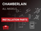 Chamberlain Installation Parts - All Models