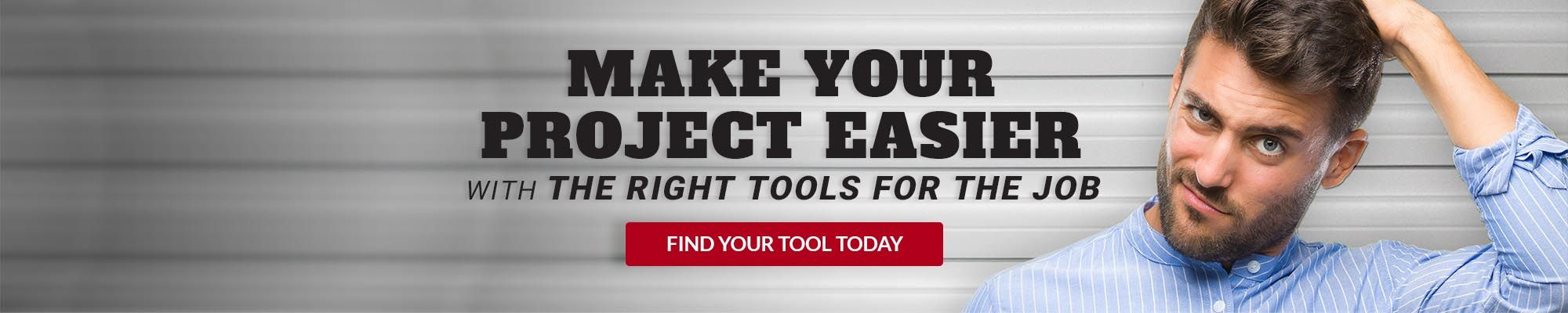 Find the Right Tools for the Job
