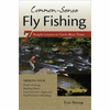 Common Sense Fly Fishing: 7 Simple Lessons To Catch More Trout