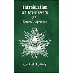 Introduction To Freeasonry Vol 1 Entered Apprentice Paperback
