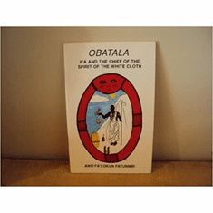 Obatala: Ifa and the Chief of the Spirit of the White Cloth Paperback