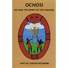 Ochosi: If� and the Spirit of the Tracker