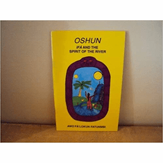 Oshun: Ifa and The Spirit of the River