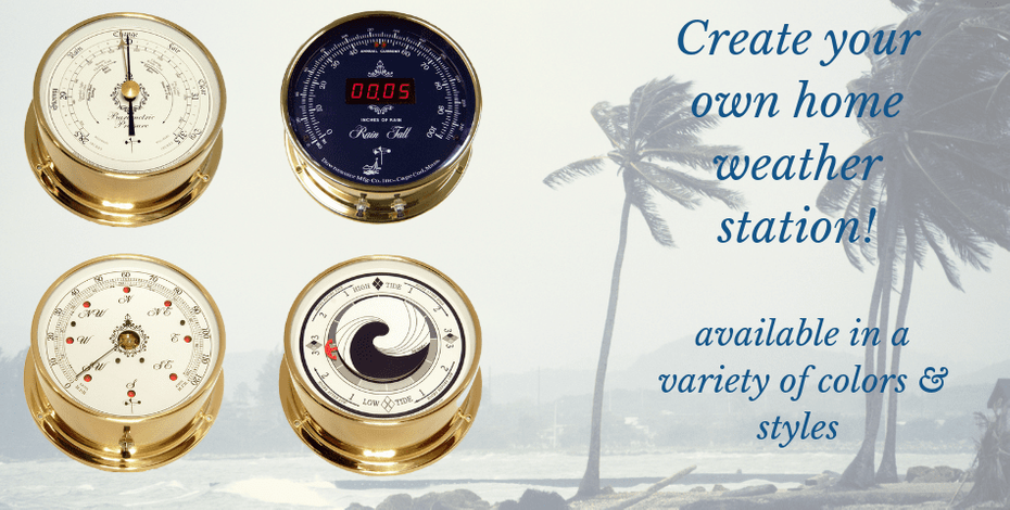 Weather instruments available in many colors and styles!