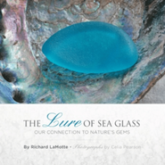 The Lure of Sea Glass: Our Connection to Nature�s Gems