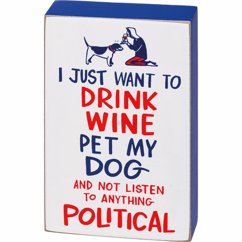 Block Sign - Pet My Dog And Not Listen