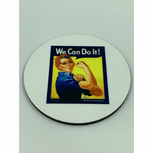 """""""We Can Do It"""" Coaster"""