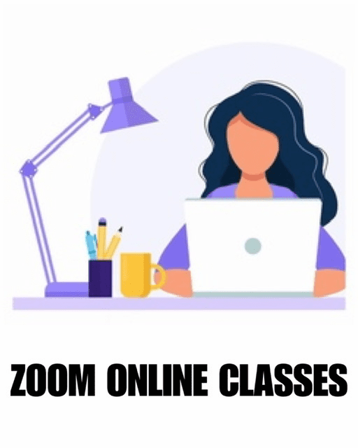 Zoom Online Classes  | Click Here