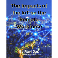The Impacts Of The IoT On The Remote Workforce