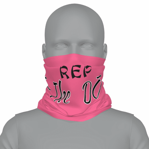 """PINK """"REP THE DO"""" NECK GAITER"""