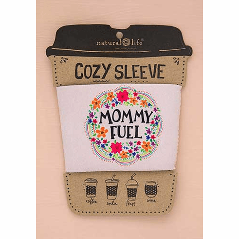 """Mommy Fuel Cozy Sleeve - """"Natural Life"""""""